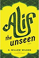 Alif the Unseen: A Novel Kindle Edition