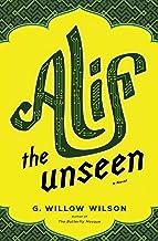 Alif the Unseen: A Novel