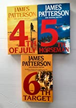 3 Books! 1) 4th of July 2) The 5th Horseman 3) The 6th Target