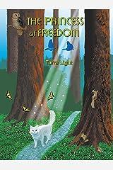 The Princess of Freedom Kindle Edition