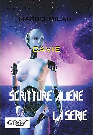 cavie (SCRITTURE ALIENE LA SERIE Vol. 31)