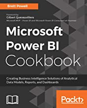 Microsoft Power BI Cookbook: Creating Business Intelligence Solutions of Analytical Data Models, Reports, and Dashboards (...
