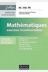Mathématiques Exercices incontournables PC-PSI-PT - 2ed. - nouveau programme 2014 Paperback