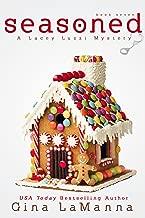 Lacey Luzzi: Seasoned: A humorous, cozy mystery! (Lacey Luzzi Mafia Mysteries Book 7)