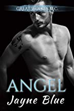 Angel (Great Wolves Motorcycle Club Book 12)