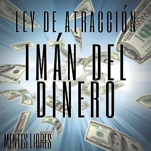 Books By Mentes Libres Simone Gamez_iman Del Dinero Ley De ...