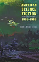 American Science Fiction: Four Classic Novels 1968-1969 (LOA #322) (Library of America) (English Edition)