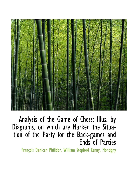 瞑想的ベアリング手のひらAnalysis of the Game of Chess: Illus. by Diagrams, on which are Marked the Situation of the Party fo