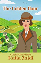The Golden Hour: A Lady Evelyn Mystery (The Lady Evelyn Mysteries Book 4)