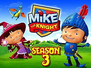 Mike the Knight - Season 3