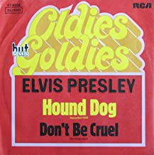 Elvis Presley - Don't Be Cruel / Hound Dog - [7