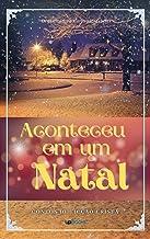 Aconteceu em um Natal: Contos de Ficção Cristã