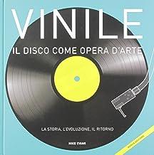 Vinile. Il disco come opera d'arte. La storia, l'
