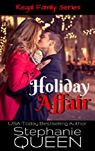 Holiday Affair: A Sexy New Adult Romantic Comedy (Regal Family Book 4)