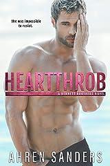 Heartthrob (The Bennett Brothers Book 3) Kindle Edition
