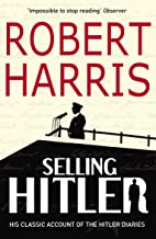Selling Hitler: The Story of the Hitler Diaries