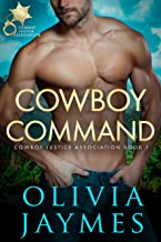 Cowboy Command: Book 1 (Cowboy Justice Association)