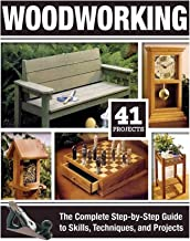 Woodworking: The Complete Step-by-Step Guide to Skills, Techniques, and Projects (Fox..