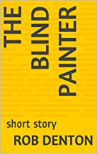 The Blind Painter: short story (English Edition)
