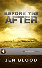 Before the After (Erin Solomon Pentalogy Book 4)