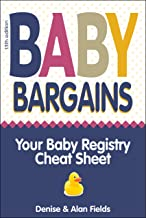 Download Baby Bargains: Your Baby Registry Cheat Sheet! Honest & independent reviews to help you choose your baby's car seat, stroller, crib, high chair, monitor, carrier, breast pump, bassinet & more! PDF