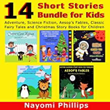 14 Short Stories Bundle for Kids: Adventure, Science Fiction, Aesop's Fables, Classic Fairy Tales and Christmas Story Books for Children