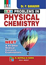 GRB PROBLEMS IN PHYSICAL CHEMISTRY FOR NEET (EXAMINATION 2020-2021)