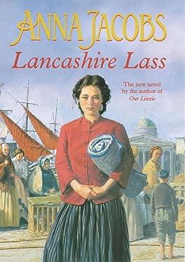 Lancashire Lass: Lancashire Settlers, Book 1