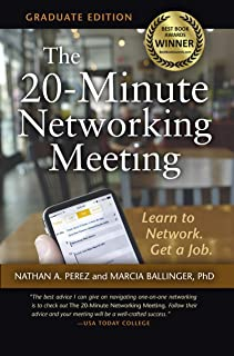 The 20-Minute Networking Meeting - Graduate Edition: Learn to Network. Get a Job. (English Edition)