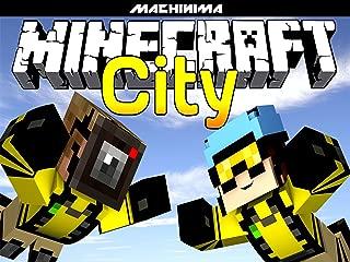 Clip: Minecraft City