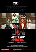 Motown Mafia: Memoirs of a Kingpin's Kid (The Rise and Fall Of An Urban Empire Book 1)