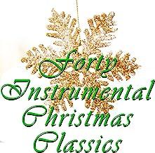 40 Instrumental Christmas Classics