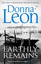 Earthly Remains (Brunetti Book 26) (English Edition)