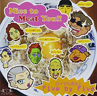 Nice to Meat You!!