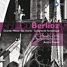 BERLIOZ: Grande Messe des Morts, Symphonie Fantastique