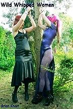 Wild Whipped Women (bdsm, erotica)