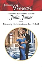 Claiming His Scandalous Love-Child (Mistress to Wife Book 1)