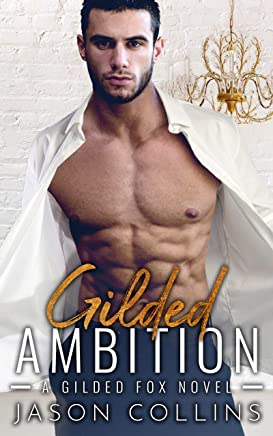 Gilded Ambition (English Edition)