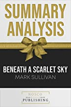 Summary of Beneath a Scarlet Sky by Mark Sullivan | Summary & Analysis