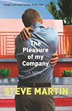 The Pleasure of my Company: 'An immensely entertaining, laugh-out-loud funny read'