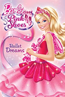 Barbie in the Pink Shoes: Ballet Dreams (Barbie)