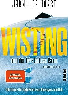 Wisting und der fensterlose Raum (Wistings Cold Cases 2): Kriminalroman | Kaltblütiger Skandinavien-Krimi (German Edition)