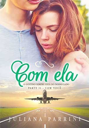 Com Ela: Livro 2
