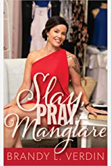 Slay, Pray, Mangiare Kindle Edition