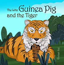 The Little Guinea Pig and the Tiger