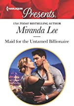 Maid for the Untamed Billionaire (Housekeeper Brides for Billionaires Book 1)