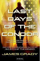 Last Days of the Condor: A Novel Kindle Edition