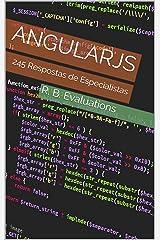 AngularJS: 245 Respostas de Especialistas (Portuguese Edition) Kindle Edition