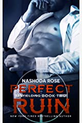 Perfect Ruin (Unyielding Book 2) Kindle Edition