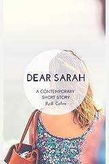 Dear Sarah: A contemporary Irish short story Kindle Edition